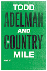 Todd Adelman and the Country Mile